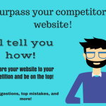 Surpass you competitor's website!