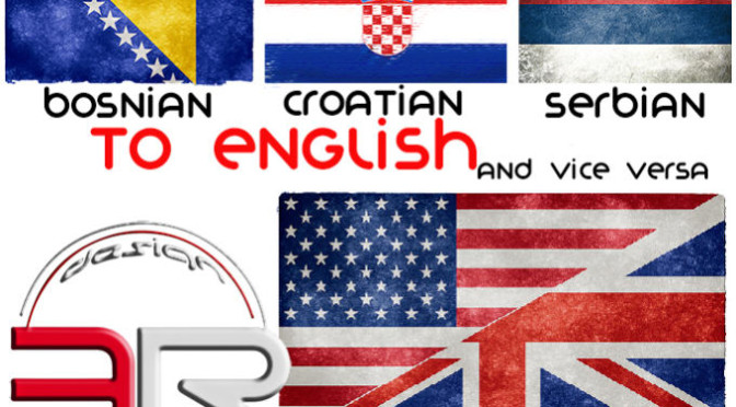 Professional translation service for Bosnian, Croatian and Serbian to English, and vice versa