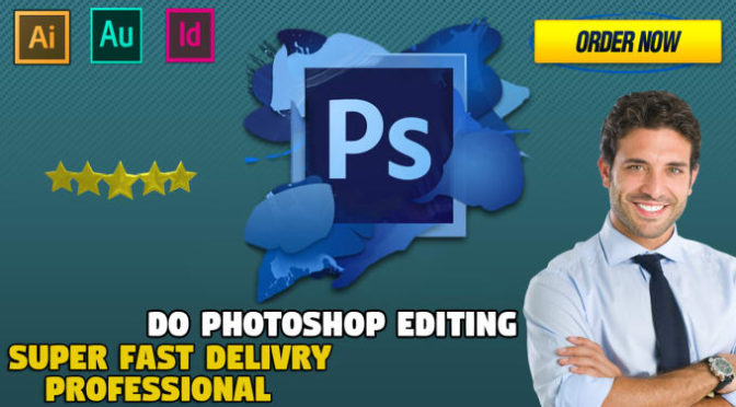 Do Professional Photoshop Editing