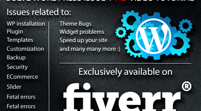 Fix Your WordPress Bug, CSS issues and errors starting at $5 on #Fiverr