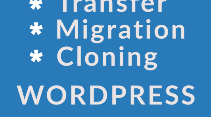 migrate or Clone WordPress website to a new host