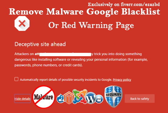 Remove Google Blacklist Or Red Warning Page From Any Website