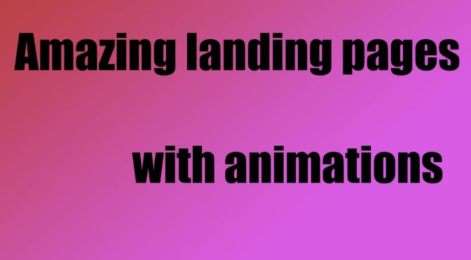 Create A Landing Page With Animations