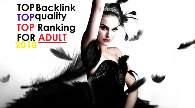 Highet Quality Backlinks For Adult