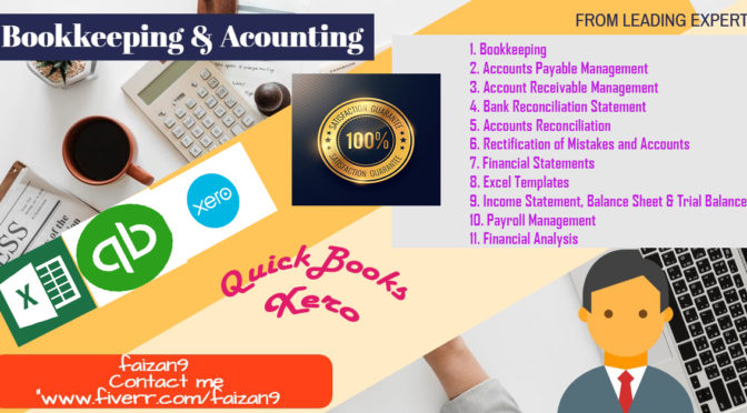 Do Quickbooks,Xero,Excel Bookkeeping For Your Business