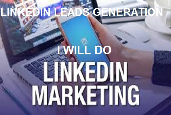 Do linkedin marketing and grow connections with leads generation