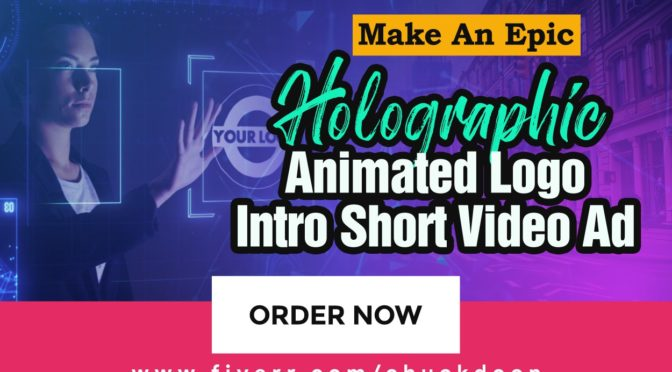 Make You An Epic Holographic Animated Logo Intro Short Video Ad