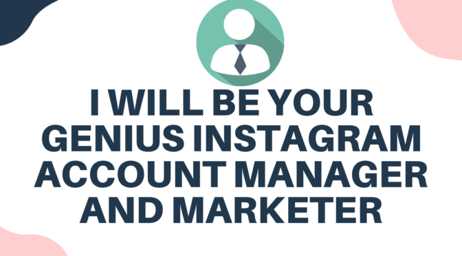 Be your crazy instagram marketing manager