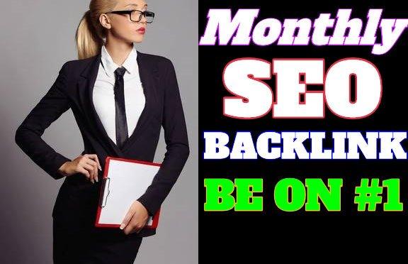 Do monthly SEO BACKLINKS ON WEBSITE RANK HIGHER ON GOOGLE