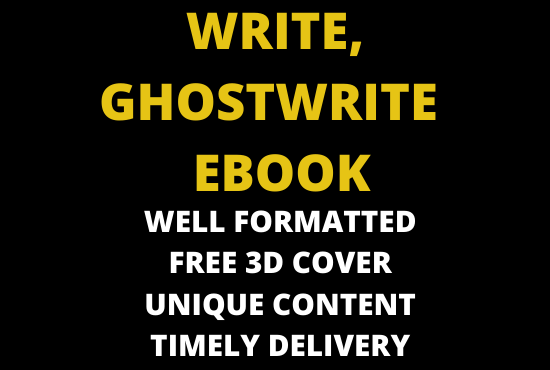 I will write or ghostwrite an amazing ebook writer, ghostwriter, FiverrBox