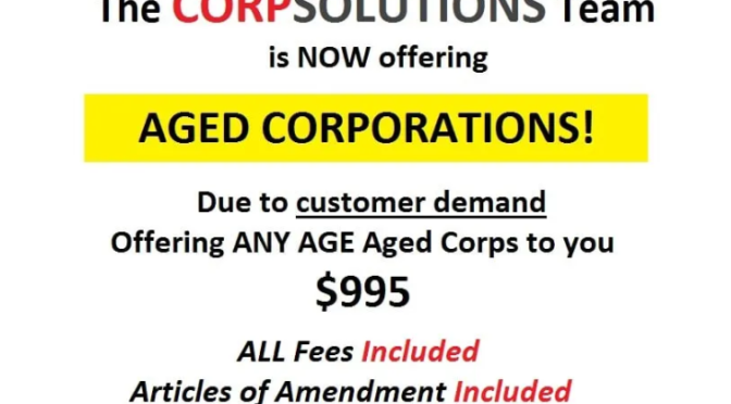 I will transfer an aged corp to you, any age, includes compliant articles of amendment