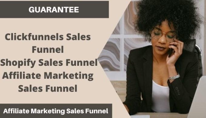I will create guarantee sales funnel in clickfunnels,shopify affiliate marketing funnel, FiverrBox