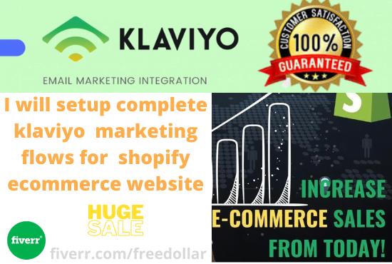 I will setup complete klaviyo marketing flows for shopify ecommerce website, FiverrBox