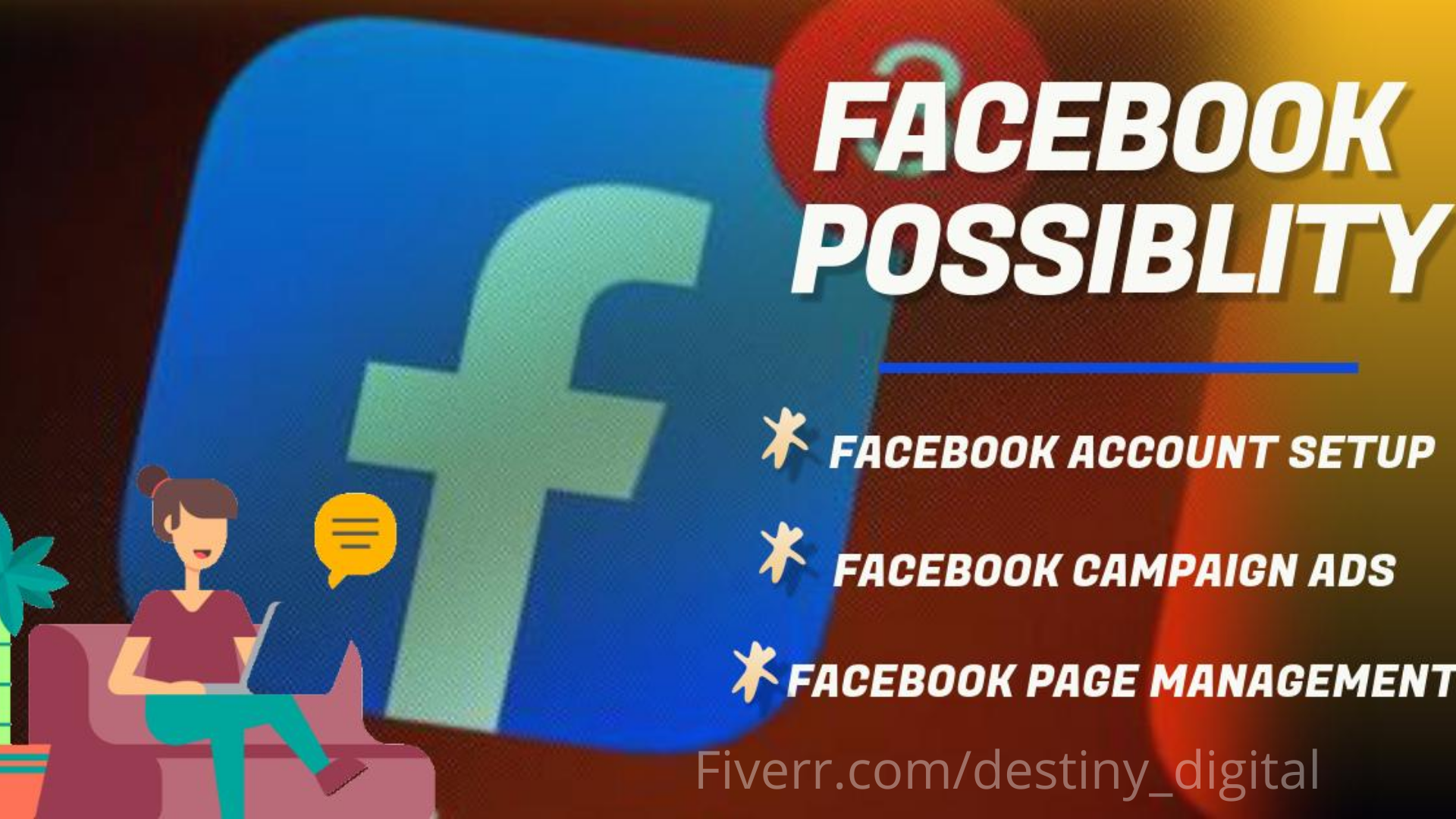 I will setup your facebook business page do social media management and advertising, FiverrBox