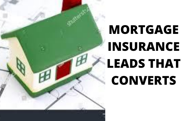 I will generate mortgage insurance leads that converts, FiverrBox