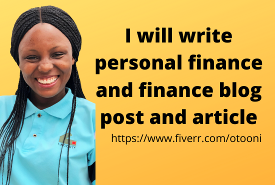I will write personal finance and finance blog post and article, FiverrBox