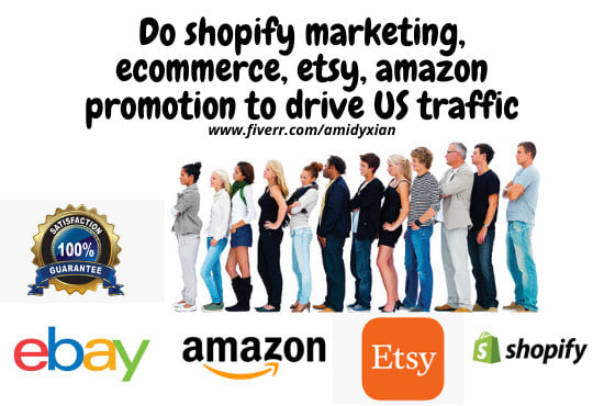 I will do shopify marketing, ecommerce, etsy, amazon promotion to drive US traffic, FiverrBox