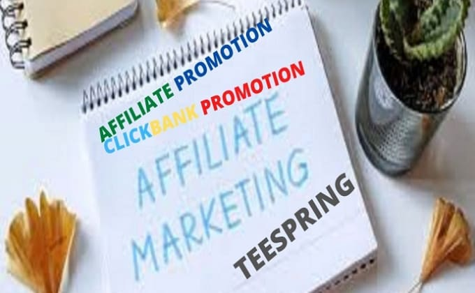 I will jvzoo affiliate link teespring and clickbank affiliate marketing, FiverrBox