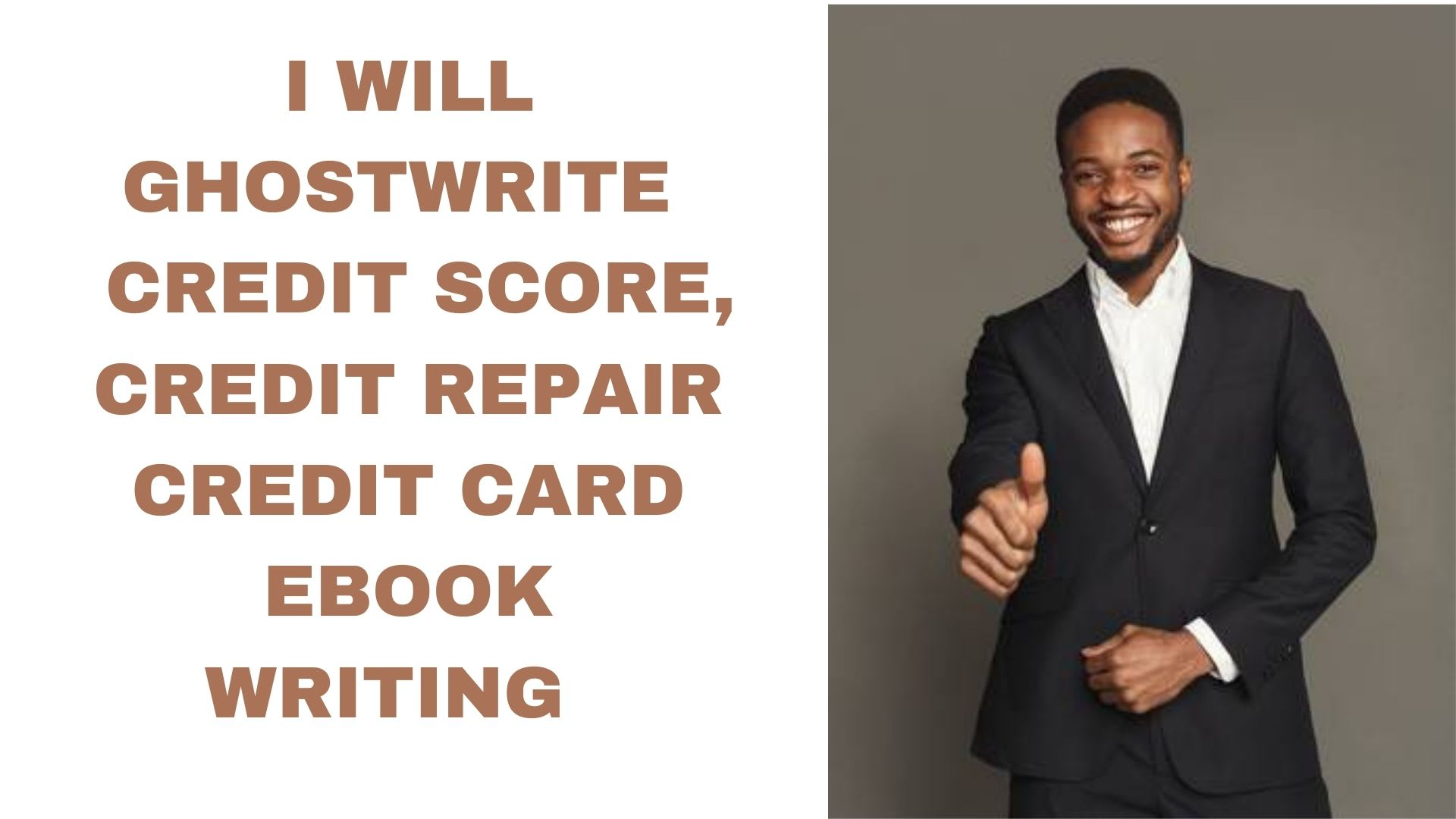 I will be your ebook writer on credit score credit repair ghostwriter, FiverrBox