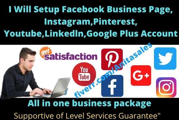 I will setup facebook business page, instagram,pinterest, youtube,linkedln,google plus, FiverrBox
