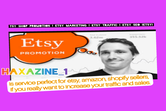 I will drive unlimited traffic, shopify promotion, shopify marketing, etsy promotion, FiverrBox