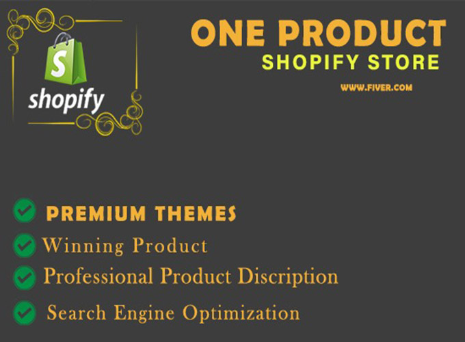 I will create best 6 figure one product shopify store, shopify dropshipping website, FiverrBox