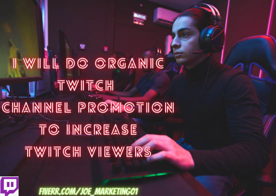 I will do organic twitch channel promotion to increase twitch viewers, FiverrBox