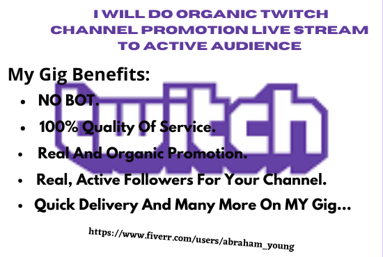 I will do organic twitch channel promotion live stream to active audience, FiverrBox