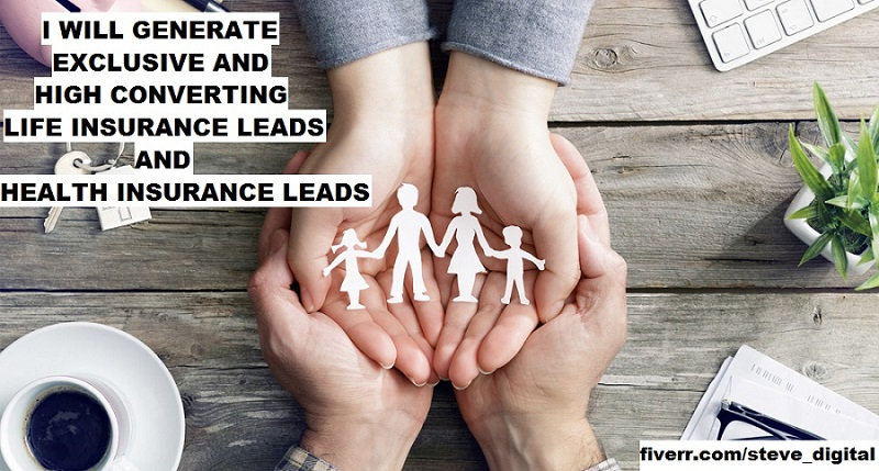 I will generate exclusive life insurance leads health insurance leads, FiverrBox