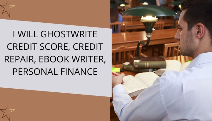 I will ghostwrite credit score, credit repair, eBook writer, personal finance, FiverrBox