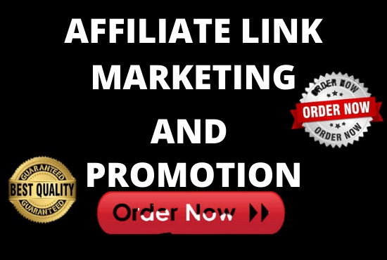 I will promote any of your affiliate link and ClickBank, FiverrBox