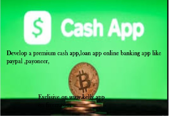 I will build cash app, bank app, loan app, payment app, FiverrBox