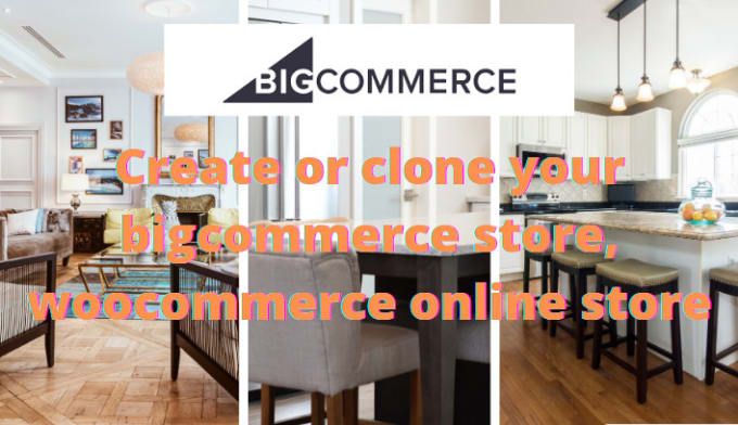 I will create or clone bigcommerce store, woocommerce online store, FiverrBox