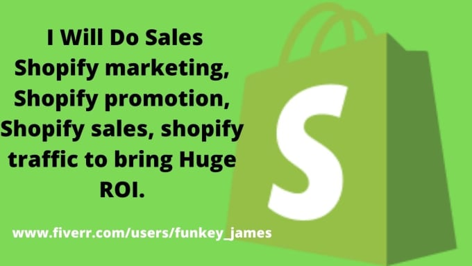 I will do sales shopify marketing shopify promotion shopify sales to bring, FiverrBox