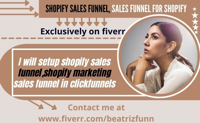 I will setup shopify sales funnel,shopify marketing sales funnel in clickfunnels, FiverrBox