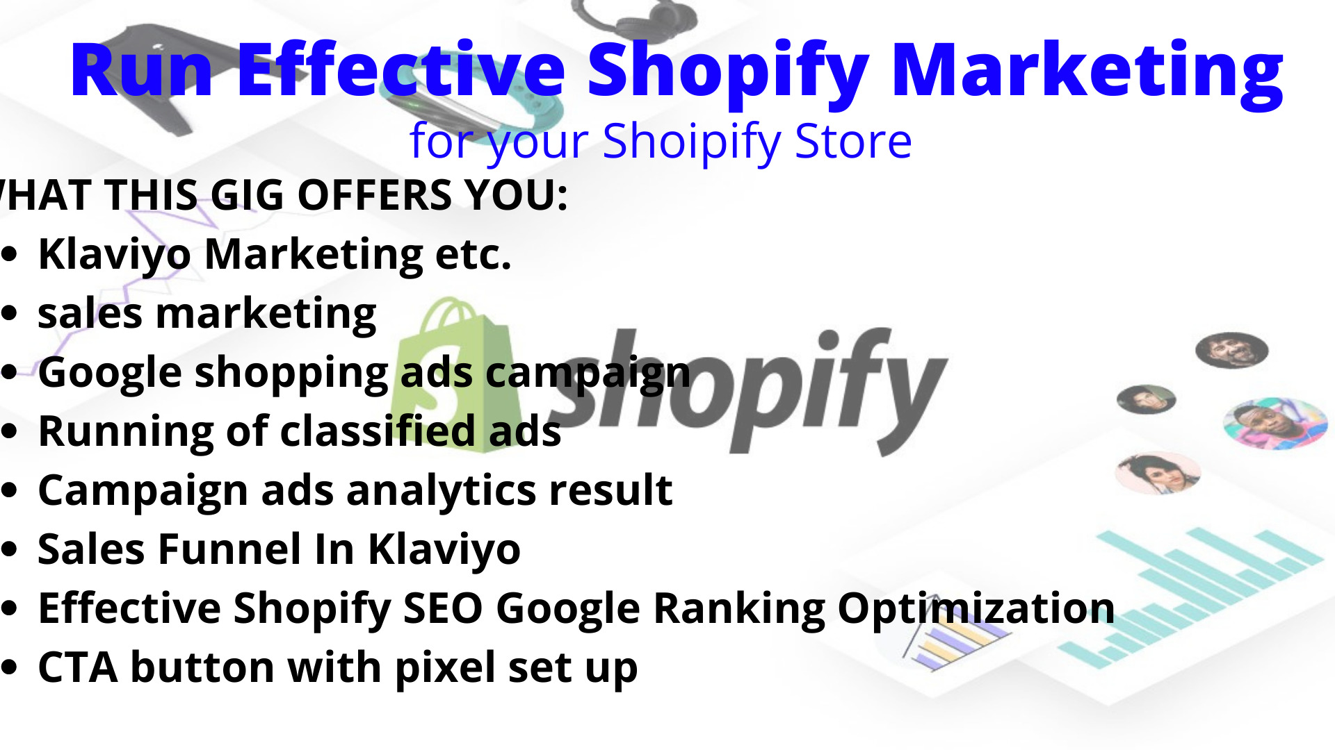 I will run effective shopify marketing for your shoipify store to boost, FiverrBox