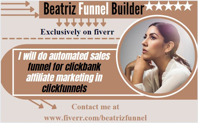 I will do automated sales funnel for clickbank affiliate marketing in clickfunnels, FiverrBox