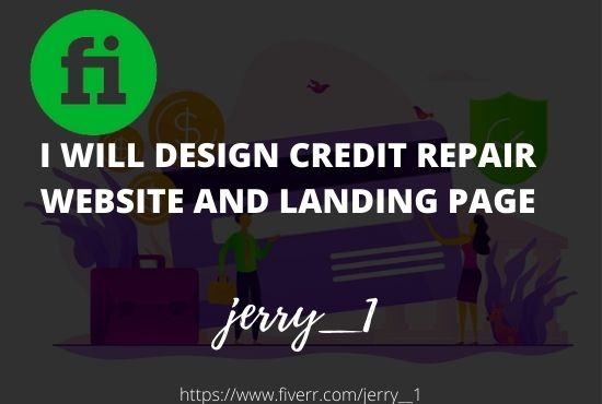 I will build a pro credit repair website,credit repair landing page, FiverrBox