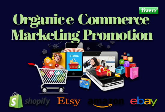 I will drive organic web traffic to promote shopify, etsy, amazon, ebay, FiverrBox