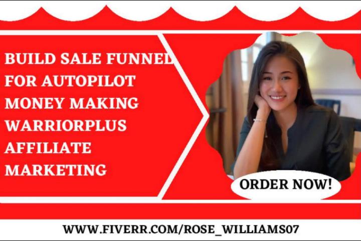 I will build sales funnel for autopilot money making warriorplus affiliate marketing, FiverrBox