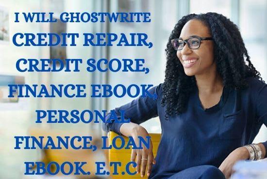 I will ghostwrite your credit repair, credit score, finance ebook, personal finance, FiverrBox