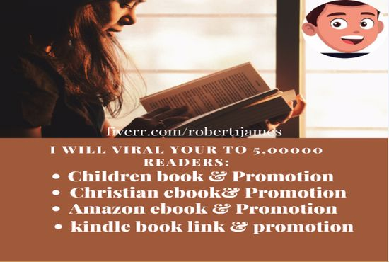 I will viral your children book promotion christian ebook amazon kindle book, FiverrBox