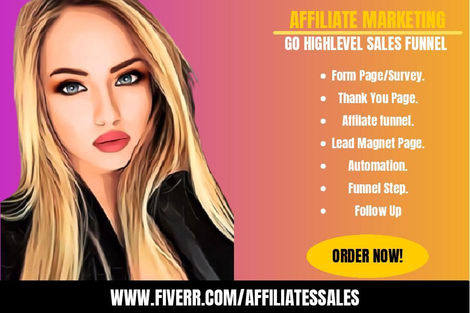 I will setup Affiliate marketing, go highlevel sales funnel, FiverrBox