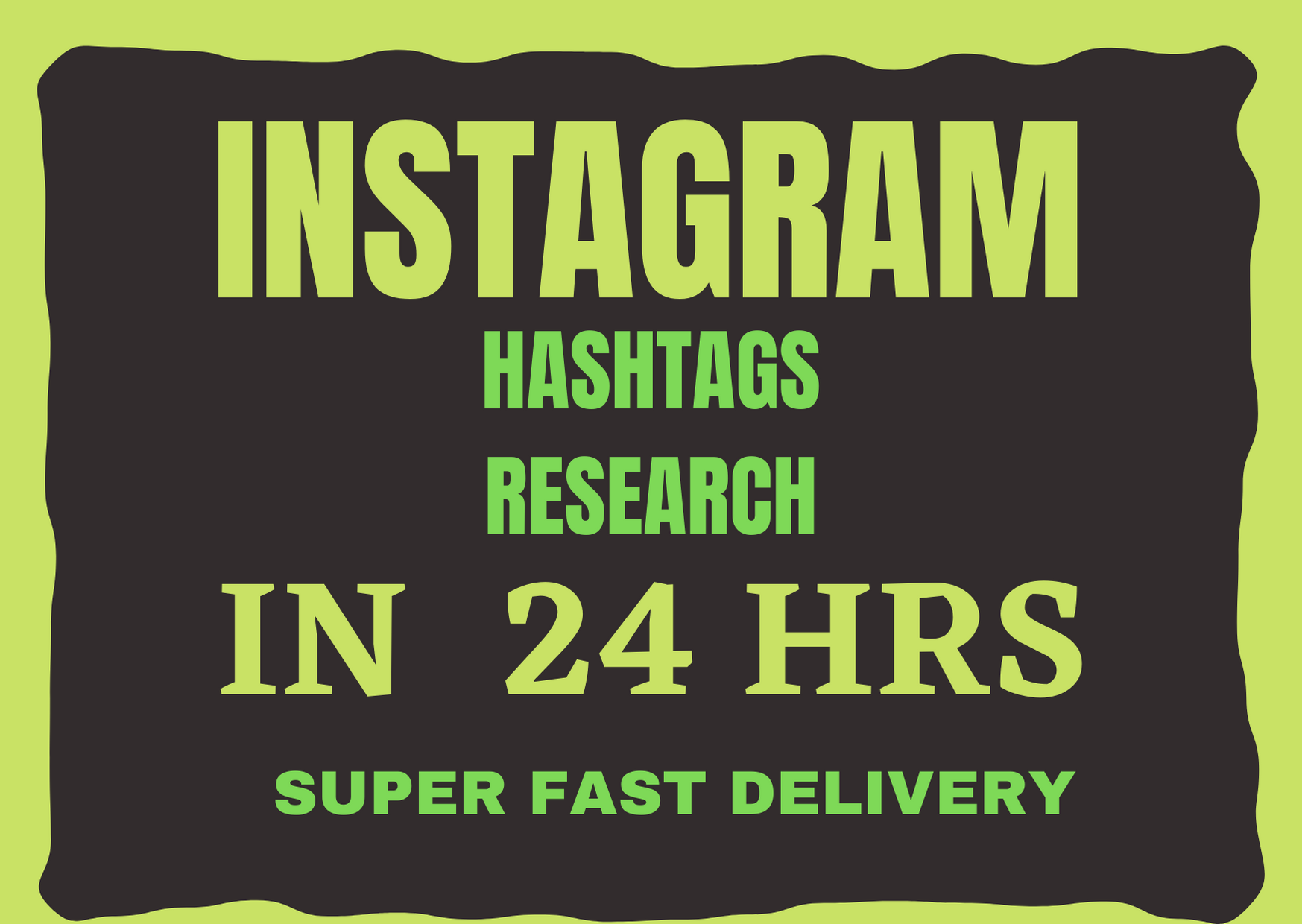 I will do instagram hastag research in 24hrs, FiverrBox