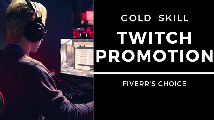 I will do twitch channel promotion to affiliate and partner streams, FiverrBox