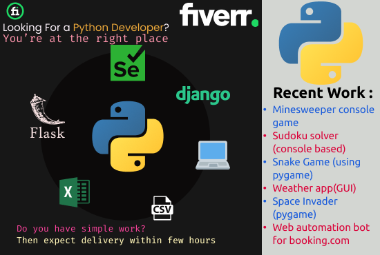 I will do python task, web automation, assignments, gui apps etc, FiverrBox
