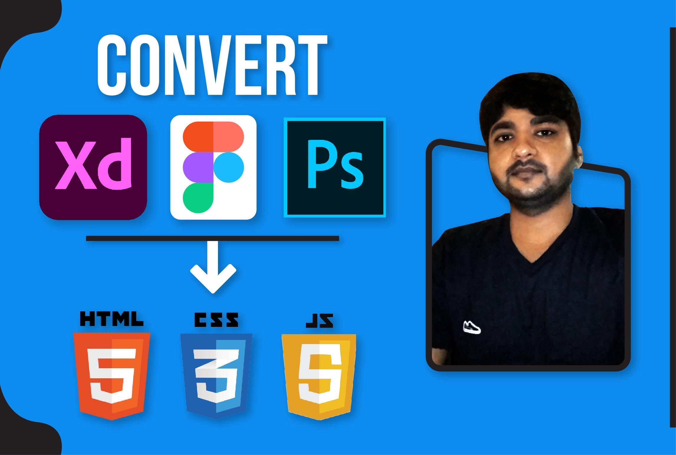 I will convert psd, figma, xd, sketch, ai, zeplin to html, FiverrBox