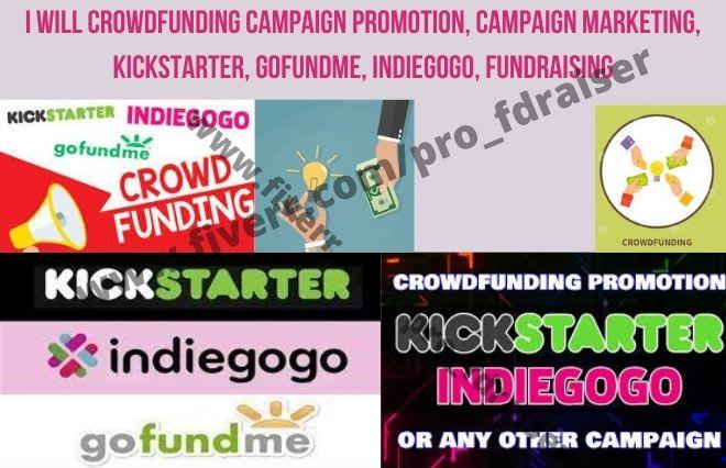 I will crowdfunding campiagn promotion, kickstarter, gofundme, indiegogo, fundraising, FiverrBox