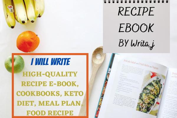 I will write high quality recipe ebook, cookbook, keto diet, recipe writing, FiverrBox
