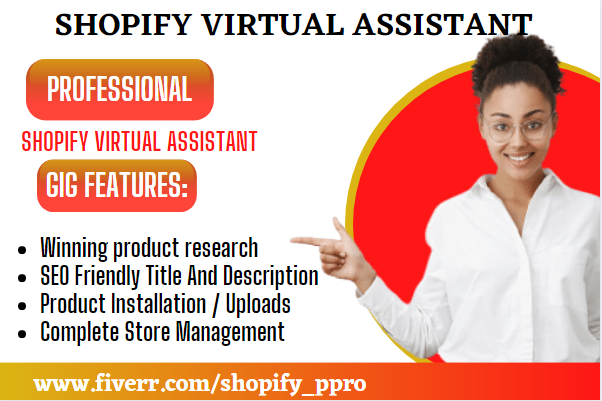 I will be your shopify virtual assistant, virtual assistant for shopify, FiverrBox